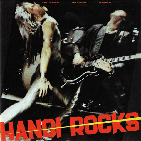 Hanoi Rocks | Bangkok Shocks Saigon Shakes Hanoi Rocks | Album