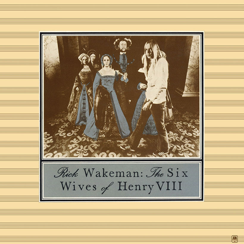 Rick Wakeman | The Six Wives Of Henry VIII | Album