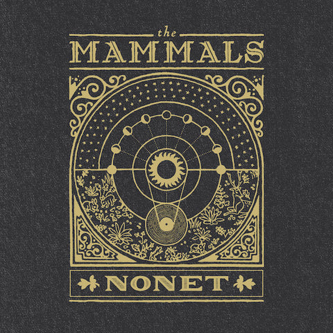 The Mammals | Nonet | Album
