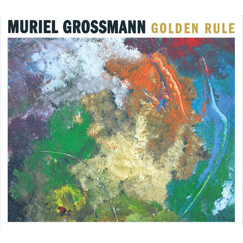 Muriel Grossmann | Golden Rule | Album