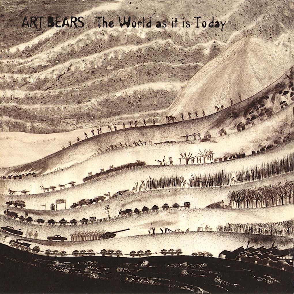 Art Bears | The World As It Is Today | Album-ArtRockStore