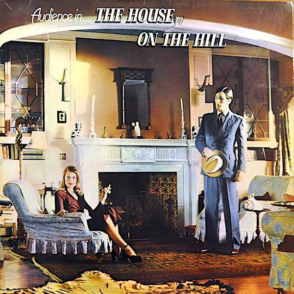 Audience | The House On The Hill | Album-ArtRockStore