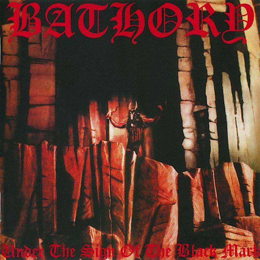 Bathory | Under The Sign Of The Black Mark | Album-ArtRockStore