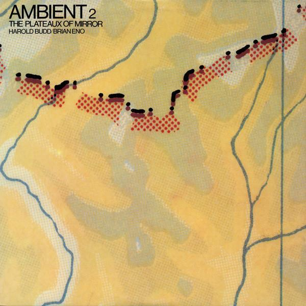 Brian Eno | Ambient 2: The Plateaux of Mirror | Album-ArtRockStore