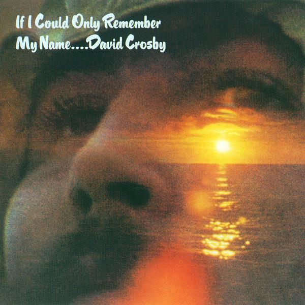 David Crosby | If Only I Could Remember My Name | Album-ArtRockStore