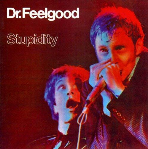 Dr Feelgood | Stupidity | Album-ArtRockStore