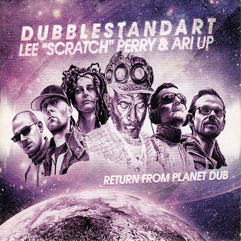 Dubblestandart | Return From Planet Dub (w/ Lee Perry & Ari Up) | Album