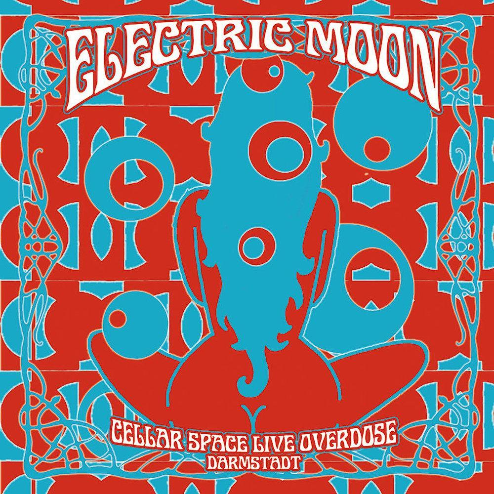 Electric Moon | Cellar Space Live Overdose: Darmstadt (Live) | Album-ArtRockStore