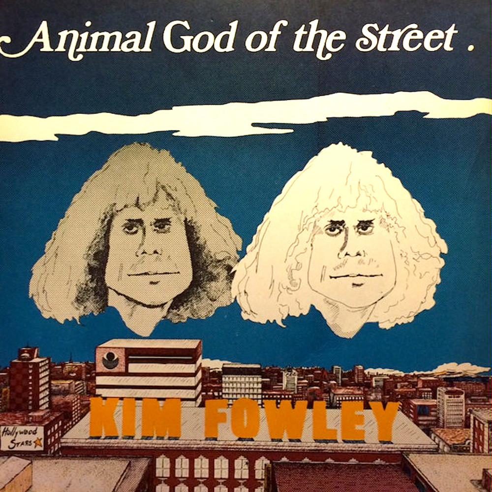 Kim Fowley | Animal God of the Streets | Album-ArtRockStore
