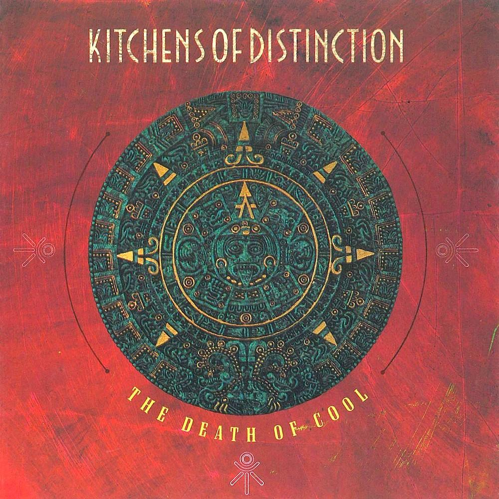 Kitchens of Distinction | The Death Of Cool | Album-ArtRockStore
