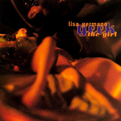 Lisa Germano | Geek the Girl | Album-ArtRockStore