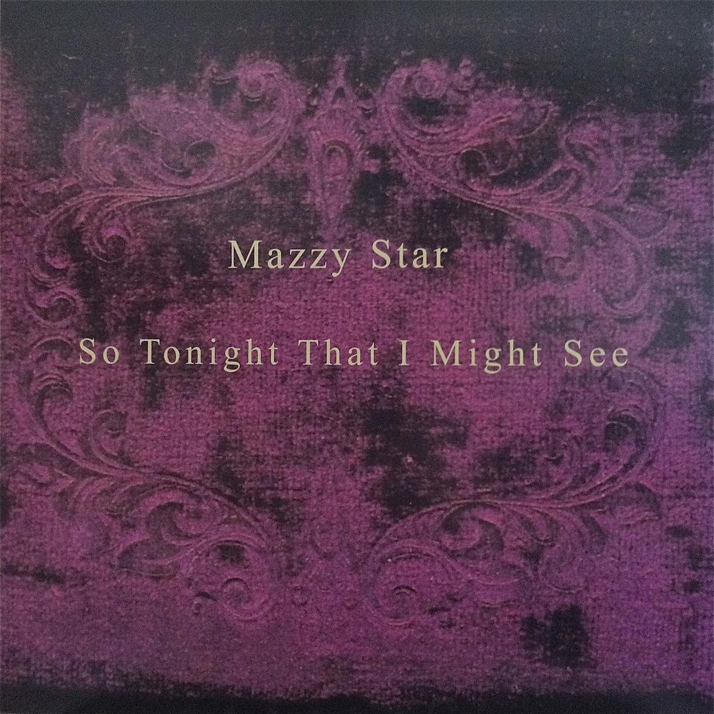 Mazzy Star | So Tonight That I Might See | Album-ArtRockStore