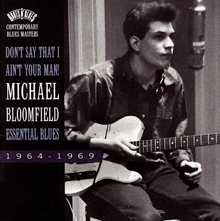 Mike Bloomfield | Don't Say I Ain't Your Man (Comp.) | Album-ArtRockStore