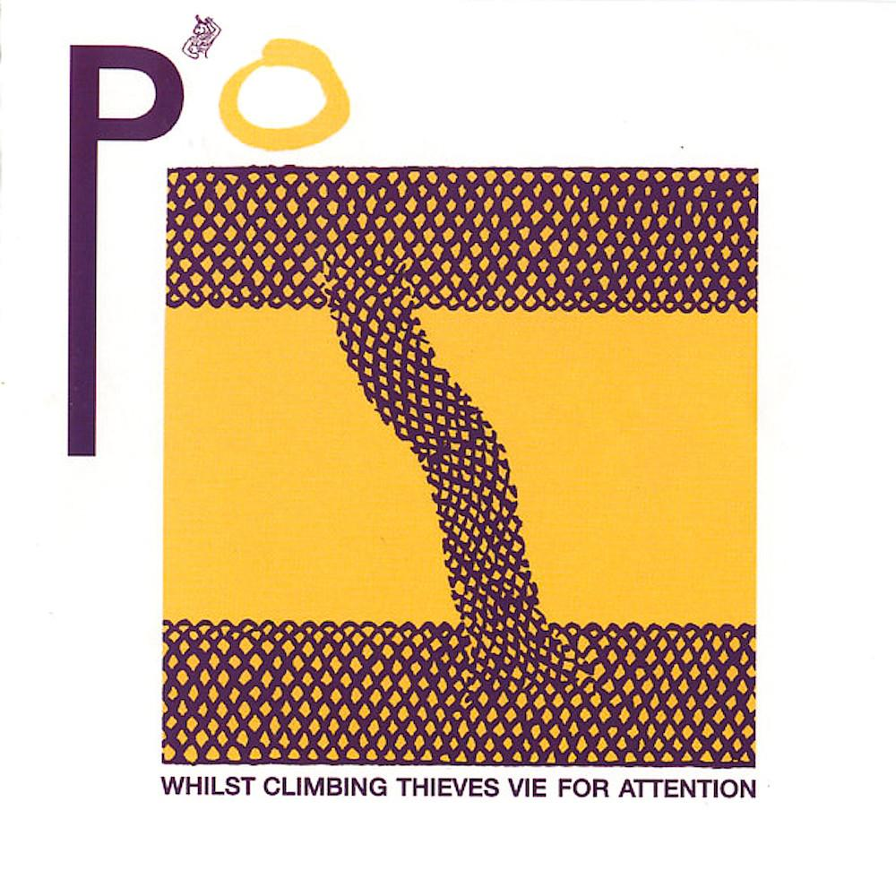 P'o | Whilst Climbing Thieves Vie for Attention | Album-ArtRockStore