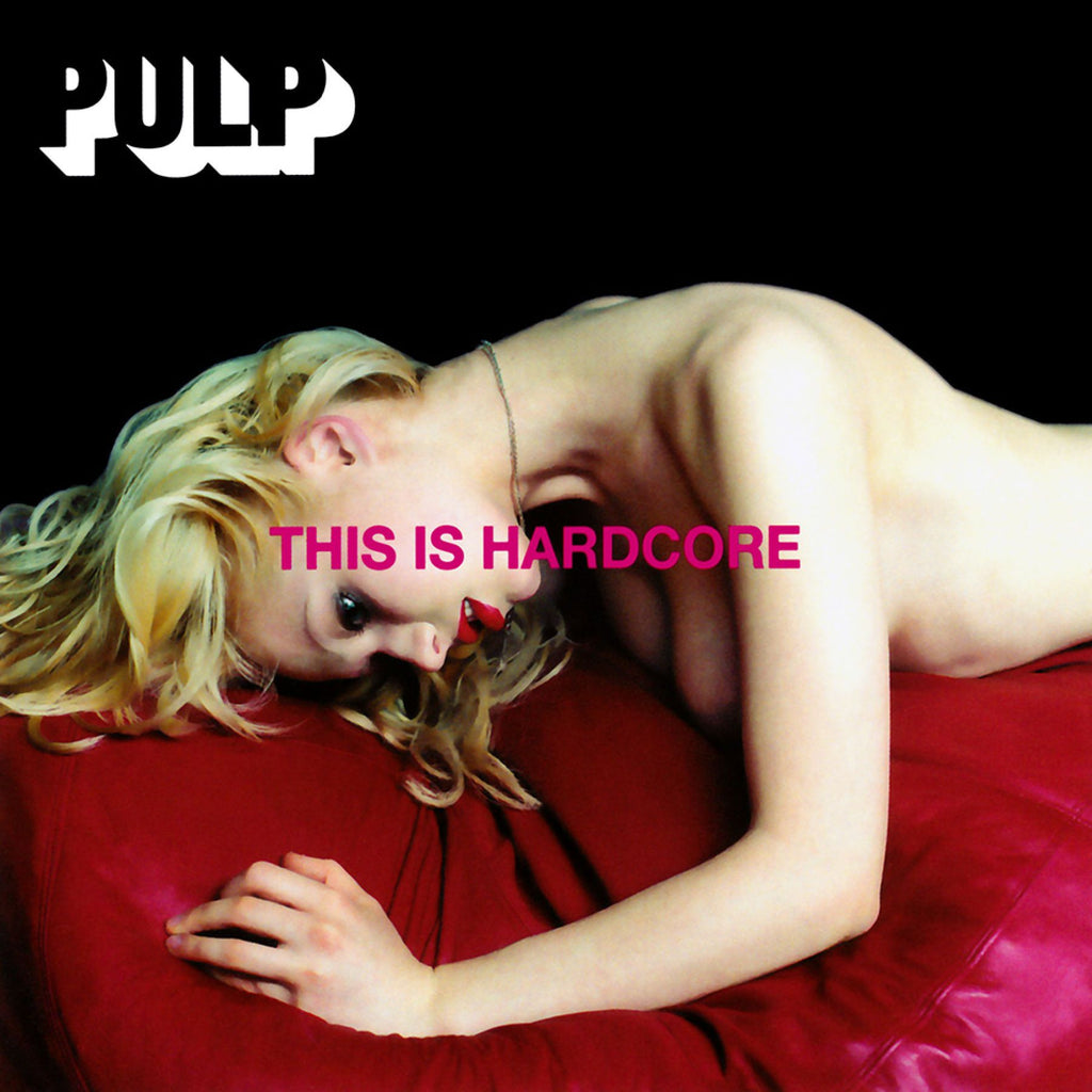 Pulp | This Is Hardcore | Album-ArtRockStore