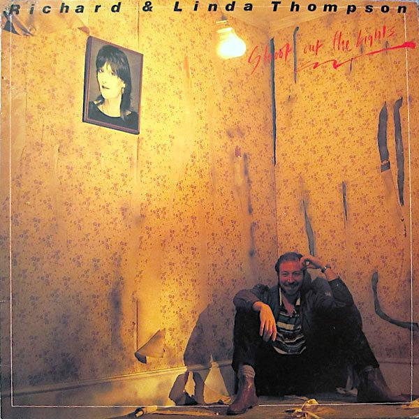 Richard & Linda Thompson | Shoot Out The Lights | Album-ArtRockStore