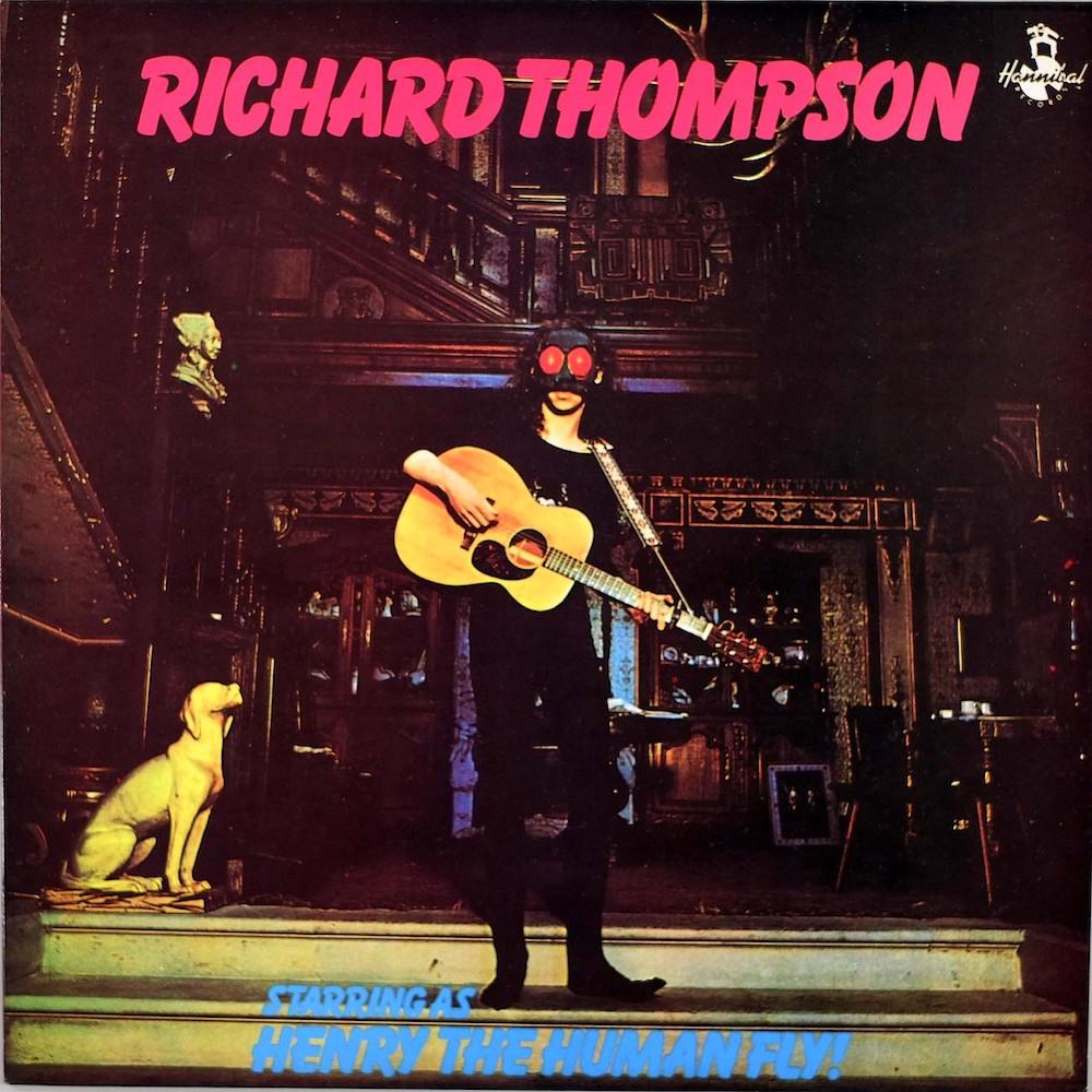 Richard Thompson | Henry The Human Fly | Album-ArtRockStore