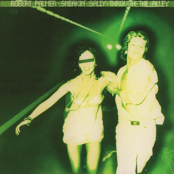 Robert Palmer | Sneakin' Sally Through The Alley | Album-ArtRockStore