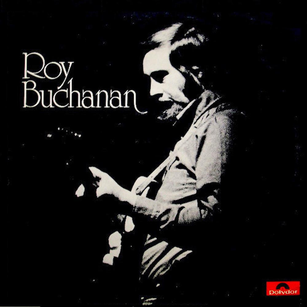 Roy Buchanan | Roy Buchanan | Album-ArtRockStore