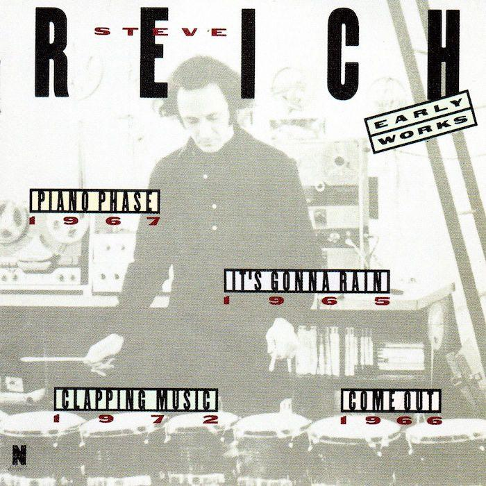 Steve Reich | Early Works | Album-ArtRockStore
