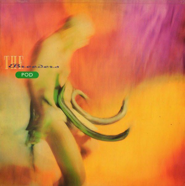 The Breeders | Pod | Album-ArtRockStore
