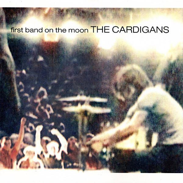 The Cardigans | First Band On The Moon | Album-ArtRockStore