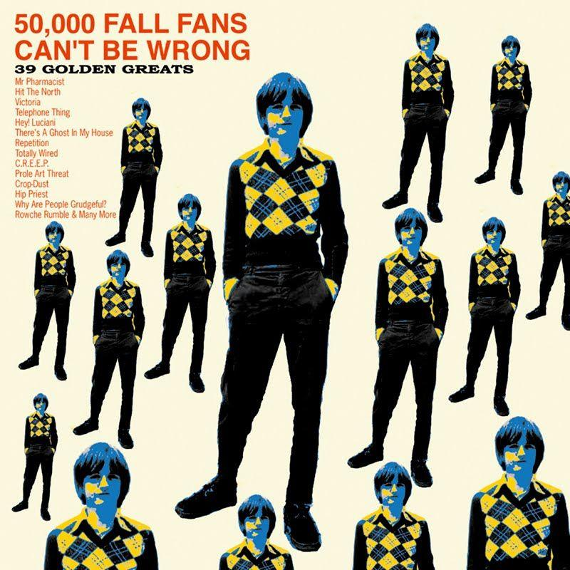 The Fall | 50,000 Fall Fans Can't Be Wrong: 39 Golden Greats (Comp.) | Album-ArtRockStore