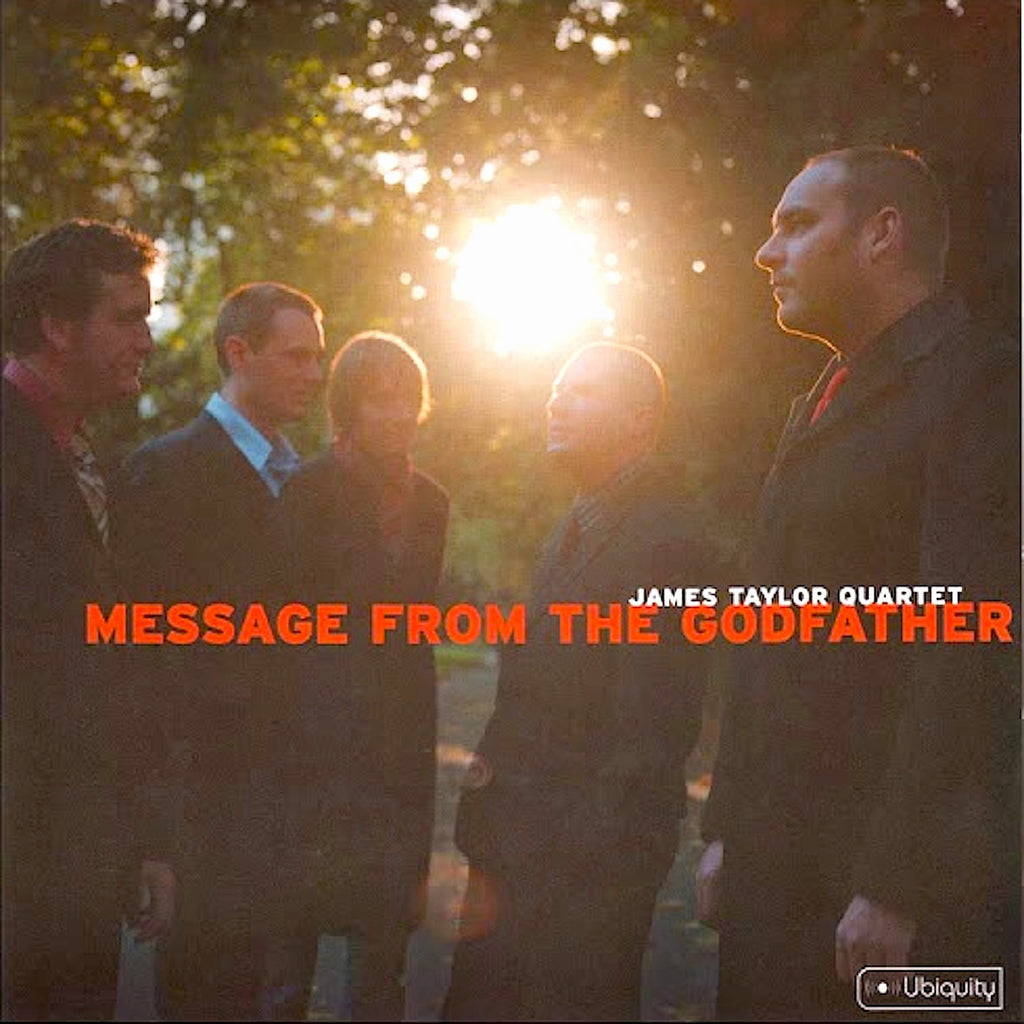 The James Taylor Quartet | Message From the Godfather | Album-ArtRockStore