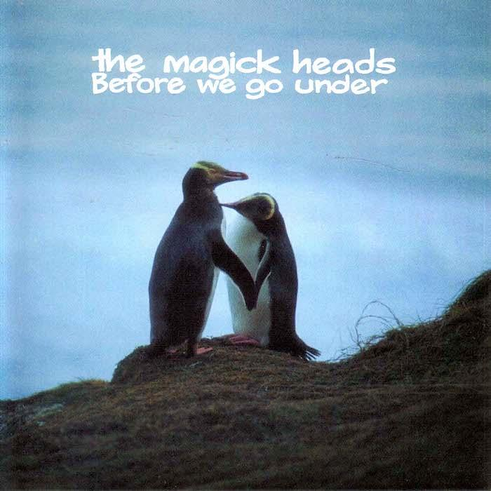 The Magick Heads | Before We Go Under | Album-ArtRockStore