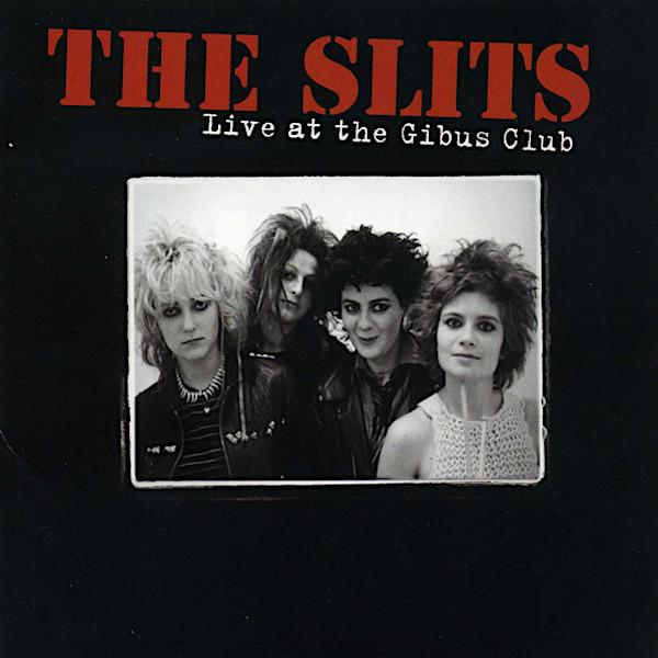 The Slits | Live at the Gibus Club | Album-ArtRockStore