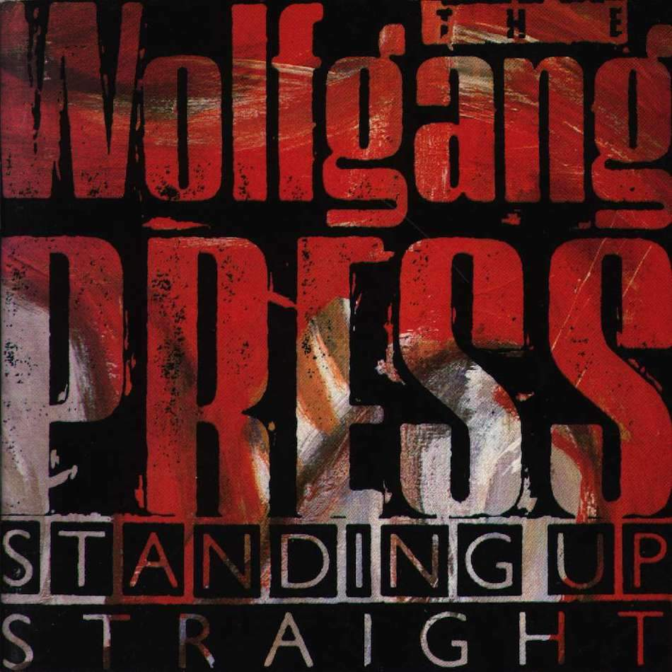 The Wolfgang Press | Standing Up Straight | Album-ArtRockStore