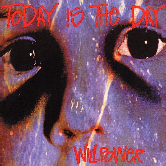 Today Is The Day | Willpower | Album-ArtRockStore