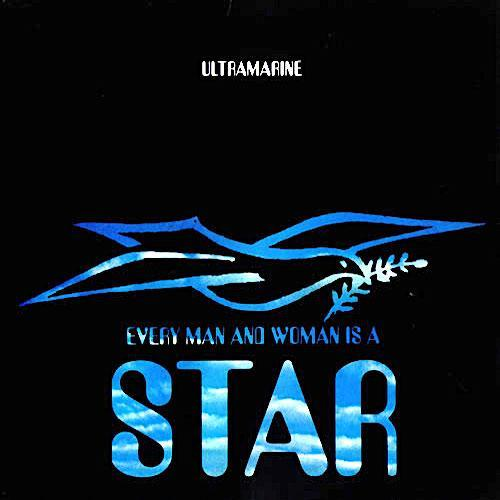 Ultramarine | Every Man and Woman Is a Star | Album-ArtRockStore