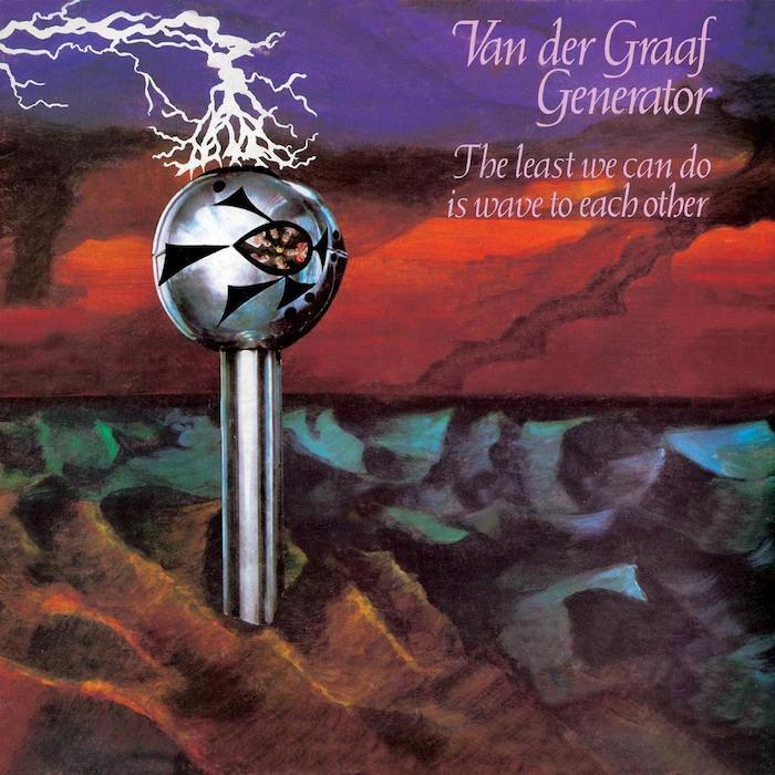 Van Der Graaf Generator | The Least We Can Do Is Wave | Album-ArtRockStore