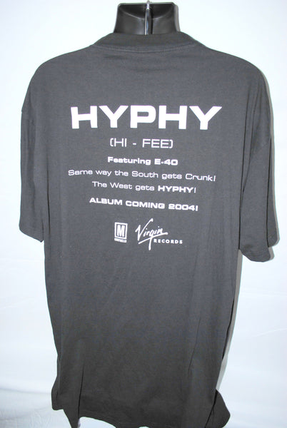 2004 Federation HYPHY Featuring E-40 (HI-FEE) Same Way South Gets Crunk The West Gets Hyphy Rare Vintage Classic Bay Area Hip Hop Album Promo T-Shirt
