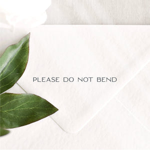 Long Please Do Not Bend Stamp