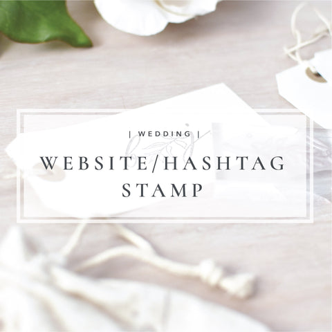 Custom Wedding Website or Hastag Stamp