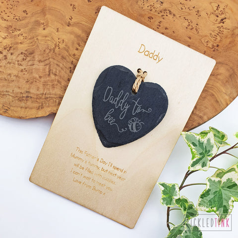 Daddy to bee - Slate Heart Keepsake Card