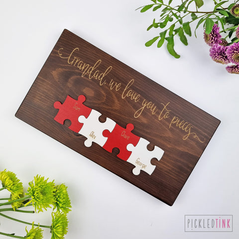 We Love You To Pieces Puzzle Sign