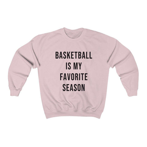 Basketball Is My Favorite Season Crewneck Sweatshirt - Basketball Shirts - Fall Sweater - Womens Basketball Sweatshirts - Miss Deplorable