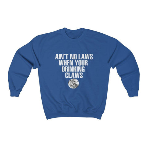 Aint No Laws When Your Drinkinmg Claws Shirt - White Claw Crewneck Sweatshirt - Miss Deplorable