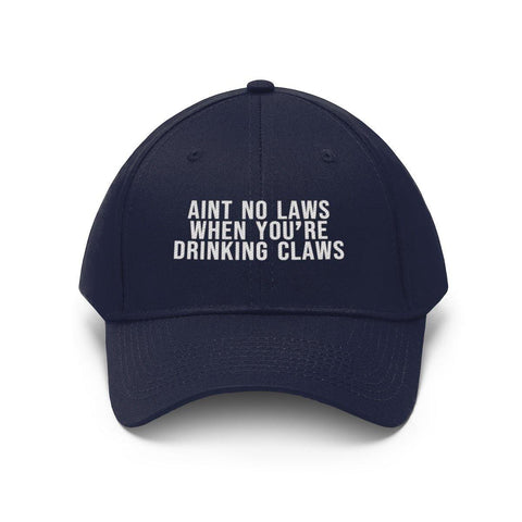 Aint No Laws When You're Drinking Claws Hat - White Claws Baseball Cap - Miss Deplorable