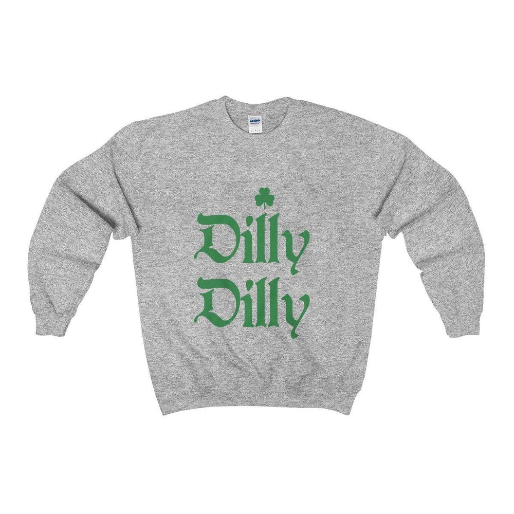Dilly Dilly Irish Shamrock St Patricks Day Sweatshirt - Miss Deplorable