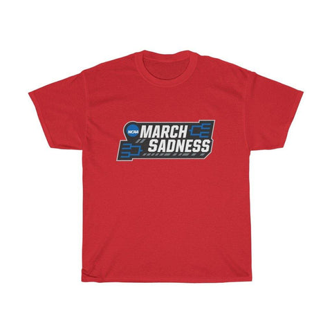 March Sadness Shirt - Short Sleeve T-Shirt - Miss Deplorable
