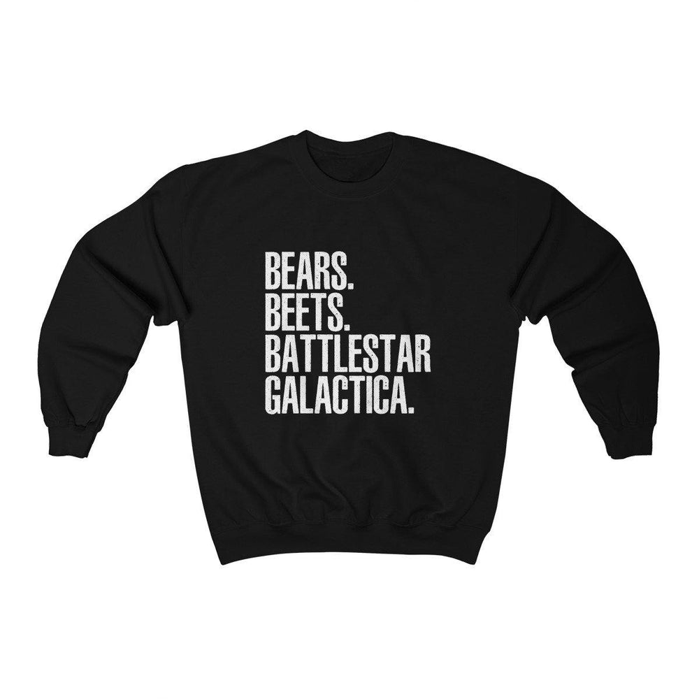 Bears Beets Battlestar Galactica Crewneck Sweatshirt - Sweater - Miss Deplorable