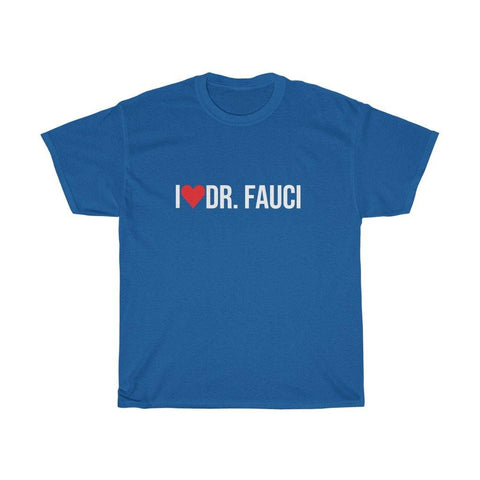 Anthony Fauci Shirt - I Love Doctor Dr Fauci T-Shirt - Miss Deplorable