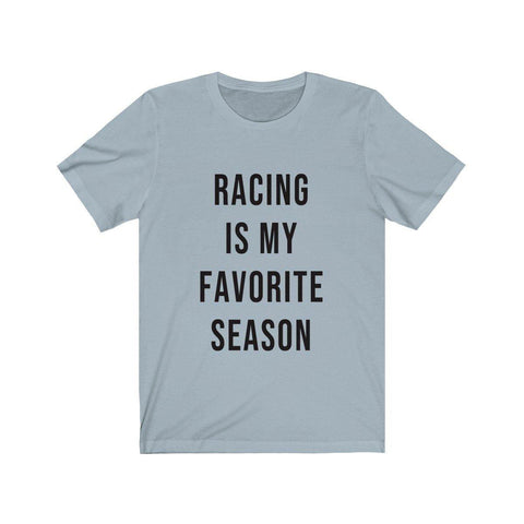 Racing Is My Favorite Season Short Sleeve T-Shirt - Fall Shirts - Racing Tees - Womens Racing T-Shirts - Miss Deplorable