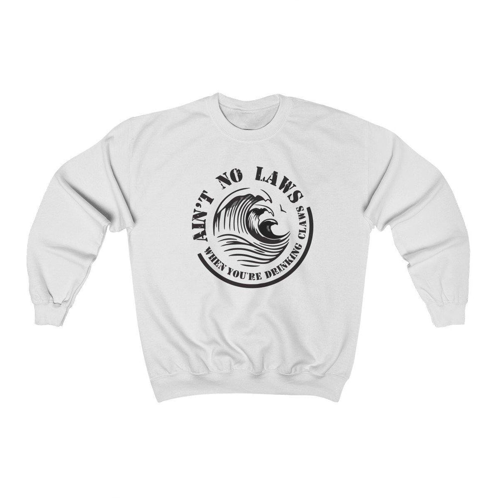Aint No Laws When Your Drinking Claws Crewneck Sweatshirt - White Claw Sweater - Drinking Shirt - Miss Deplorable