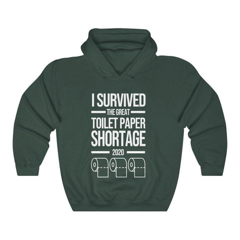 I Survived The Great Toilet Paper Shortage 2020 Hoodie Hooded Sweatshirt - Miss Deplorable