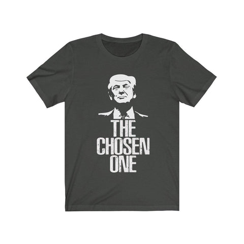 DONALD TRUMP Shirt - I Am The Chosen One T-Shirt - Miss Deplorable